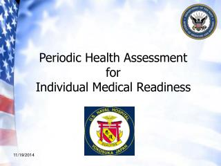 Periodic Health Assessment  for  Individual Medical Readiness