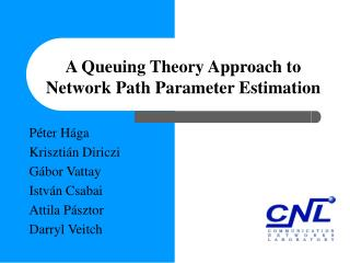 A Queuing Theory Approach to Network Path Parameter Estimation