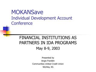 MOKANSave Individual Development Account Conference