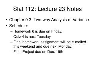 Stat 112: Lecture 23 Notes