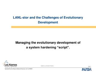 LANL-stor and the Challenges of Evolutionary Development