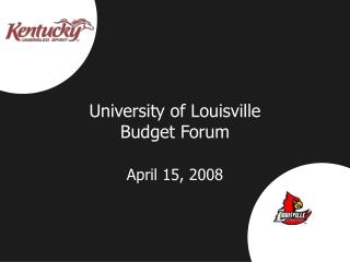 University of Louisville Budget Forum