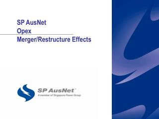 SP AusNet Opex Merger/Restructure Effects