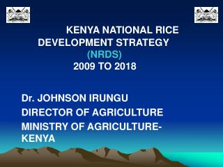 KENYA NATIONAL RICE                                DEVELOPMENT STRATEGY (NRDS)