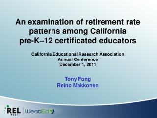 An examination of retirement rate patterns among California  pre-K–12 certificated educators