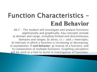 Function Characteristics –  End Behavior