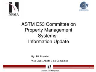 ASTM E53 Committee on Property Management Systems - Information Update