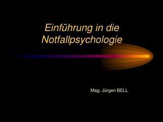 Einführung in die Notfallpsychologie