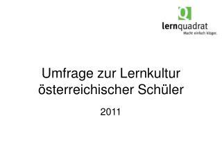 Umfrage zur Lernkultur österreichischer Schüler