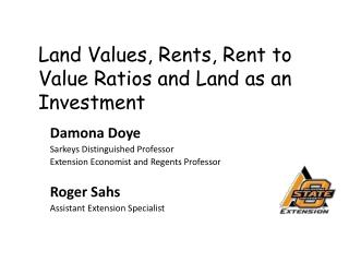 Land Values, Rents, Rent to Value Ratios and Land as an Investment