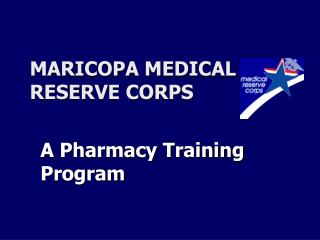 MARICOPA MEDICAL RESERVE CORPS