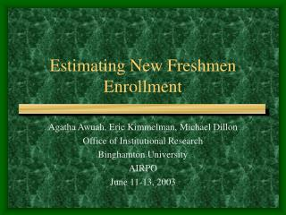 Estimating New Freshmen Enrollment