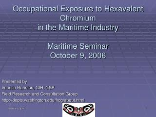 Occupational Exposure to Hexavalent Chromium in the Maritime Industry  Maritime Seminar  October 9, 2006