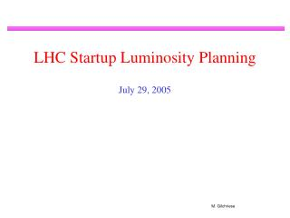 LHC Startup Luminosity Planning