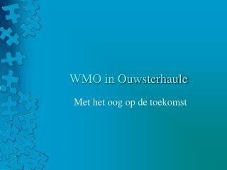 WMO in Ouwsterhaule