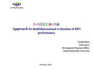U - M U L T I R A N K Approach to m ultidimensional evaluation  of  HEI performance