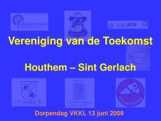 Vereniging van de Toekomst Houthem – Sint Gerlach