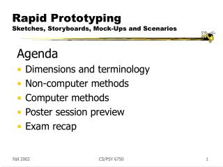Rapid Prototyping Sketches, Storyboards, Mock-Ups and Scenarios