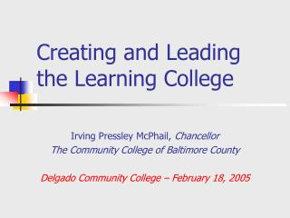Creating and Leading the Learning College