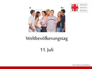 Weltbevölkerungstag  11. Juli