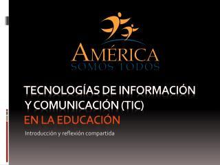 Tecnolog as de Informaci n  y comunicaci n TIC  en la Educaci n
