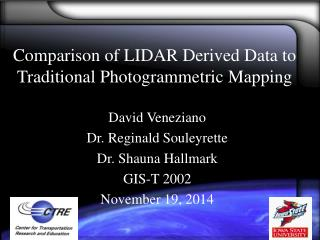 Comparison of LIDAR Derived Data to Traditional Photogrammetric Mapping