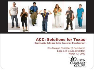 ACC: Solutions for Texas Community Colleges Drive Economic Development