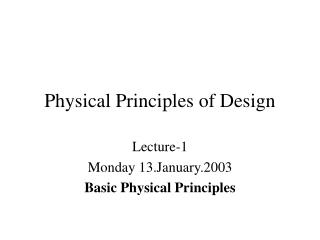Physical Principles of Design