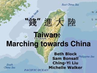 Marching towards China