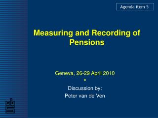Measuring and Recording of Pensions