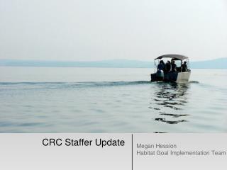 CRC Staffer Update