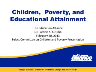 Children,  Poverty, and Educational Attainment