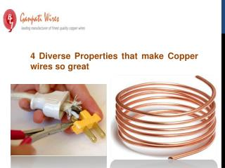 4 Diverse Properties that make Copper wires so great