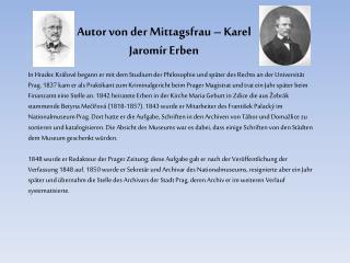 Autor von der Mittagsfrau – Karel Jaromír Erben