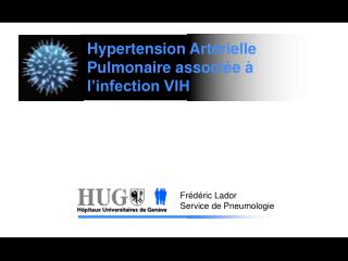 Hypertension Art rielle Pulmonaire associ e   l infection VIH