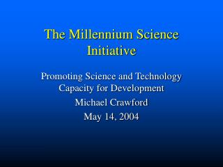The Millennium Science Initiative