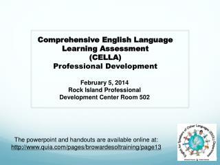 February 5, 2014 Rock Island Professional Development Center Room 502