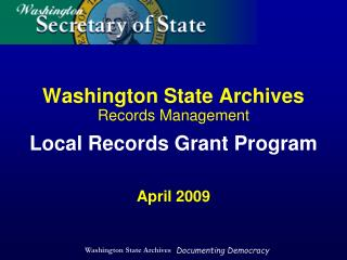 Washington State Archives Records Management Local Records Grant Program