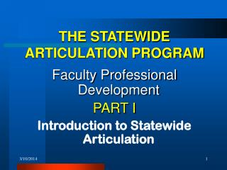 12110 1 THE STATEWIDE ARTICULATION PROGRAM