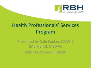 Health Professionals' Services Program