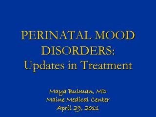 Updates in Treatment During Pregnancy