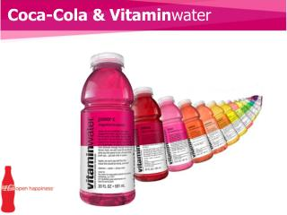 Coca-Cola & Vitamin water