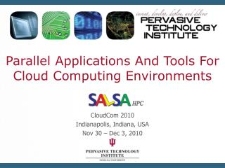 Parallel Applications And Tools For Cloud Computing Environments