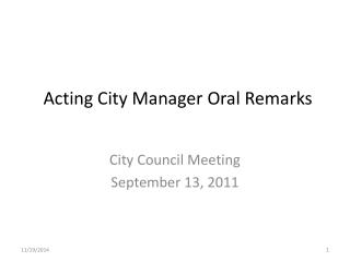 Acting City Manager Oral Remarks
