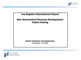 Los Angeles International Airport Non-Aeronautical Revenue Development: Public Parking