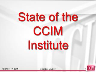 State of the CCIM  Institute