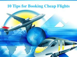 10 Tips for Booking Cheap Flights