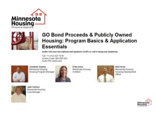 G.O. Bond Proceeds & Publicly Owned Housing: Program Basics & Application Essentials July 10, 2012