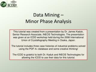 Data Mining – Minor Phase Analysis