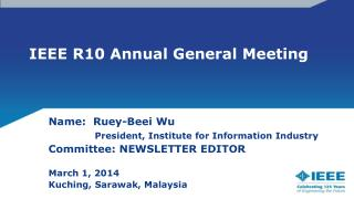 IEEE R10  Annual General  Meeting